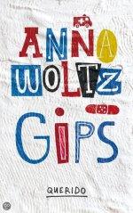 recensie gips anna woltz